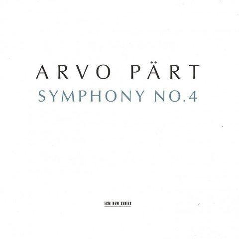 Arvo Pärt – Symphony No. 4