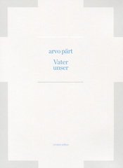 Arvo Pärt – Vater unser