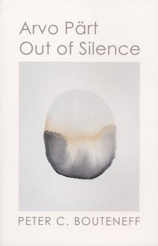 Arvo Pärt: Out of Silence